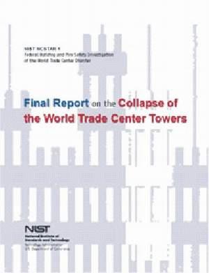 Správa NIST je oficiálnou správou o páde WTC. Analýzou samotného mechanizmu a priebehu kolapsu sa vôbec nezaoberala. Ponúka len popis jeho inicializácie, ktorý je navyše dokázateľne nesprávny.