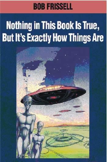 Bob Frissell: Nič v tejto knihe nie je pravdivé…